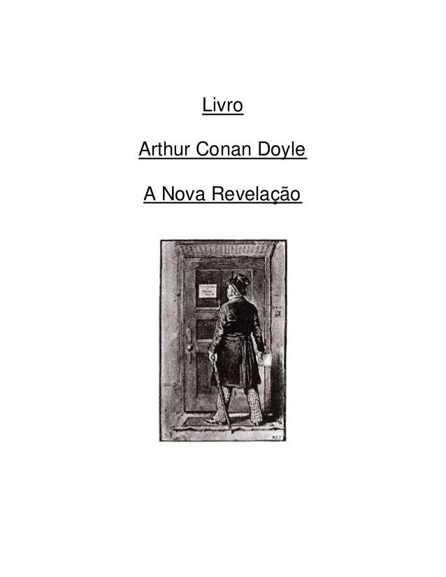 www.autoresespiritasclassicos.com Livro Arthur Conan Doyle A Nova Revelação