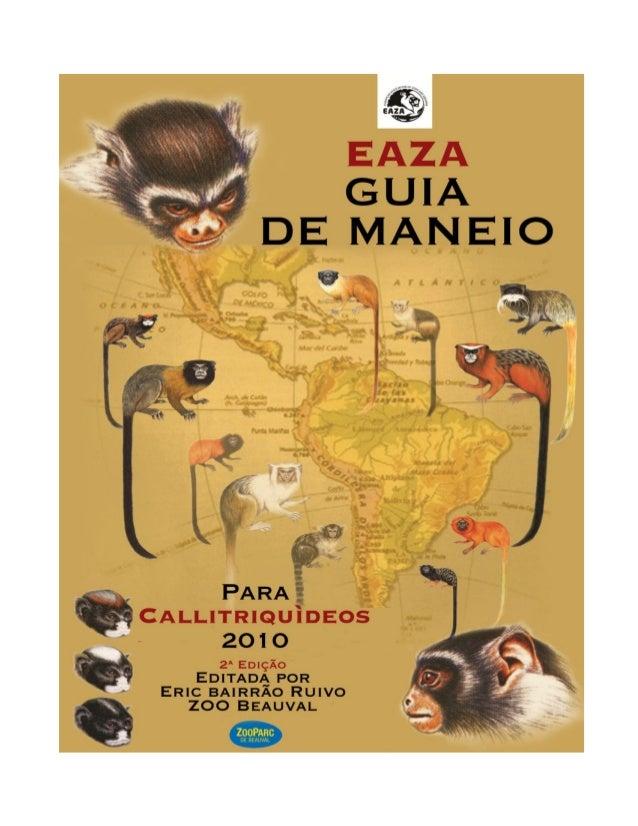 Guia de Maneio da EAZA para Calitriquídeos-2nd edição-2010  2