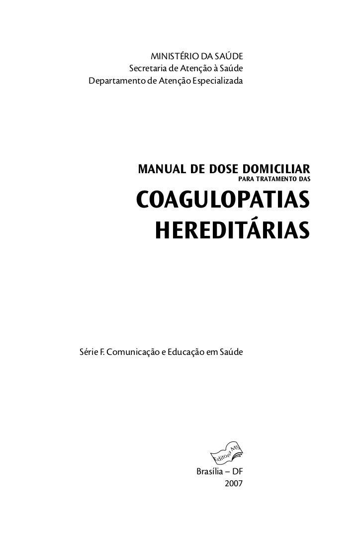 MINISTÉRIO DA SAÚDE          Secretaria de Atenção à Saúde  Departamento de Atenção Especializada              manual de d...