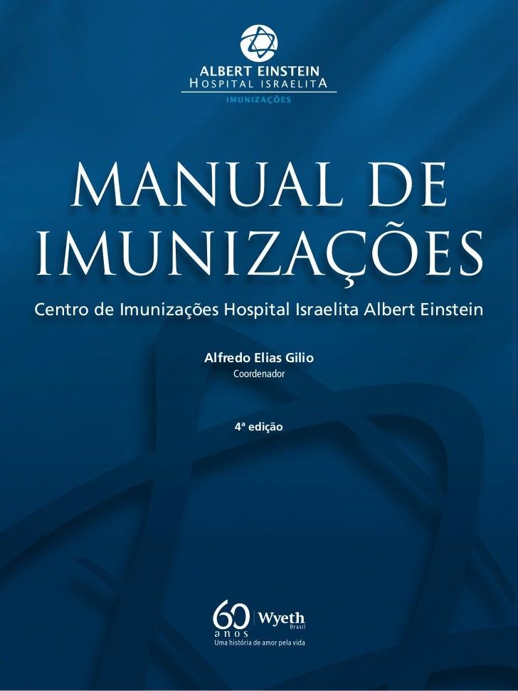 Livro   manual de imunizações - hospital albert einstein