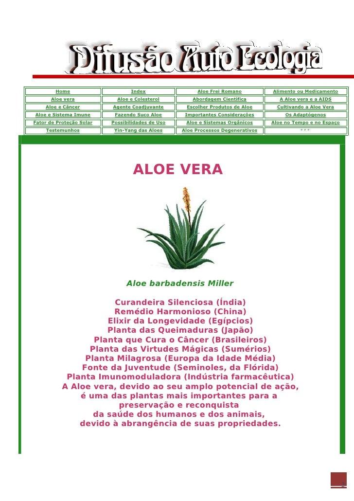 Home                     Index                 Aloe Frei Romano          Alimento ou Medicamento       Aloe vera          ...