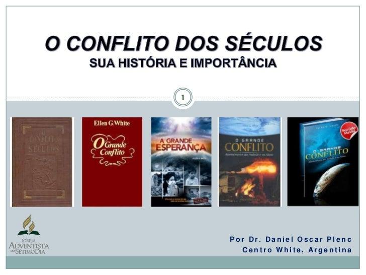 """Livro """"O Grande Conflito"""" (História)"""