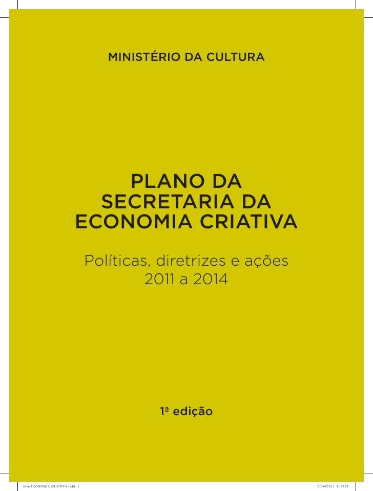 Plano 2011-2014 da Secretaria da Economia Criativa (Ministérioda Cultura)