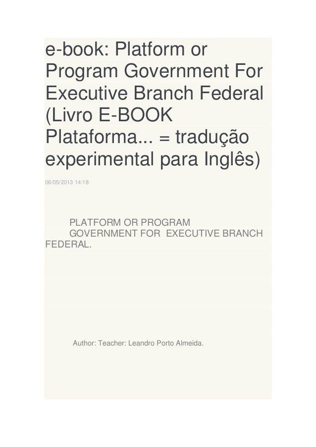 e-book: Platform or Program Government For Executive Branch Federal (Livro E-BOOK Plataforma... = tradução experimental pa...
