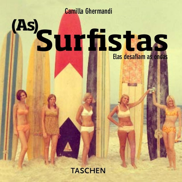 (As) SurfistasElas desafiam as ondas Camilla Ghermandi