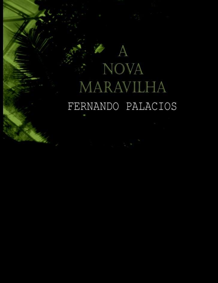 A NOVA MARAVILHAFernando Palacios