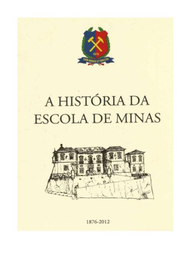 Livro a história da escola de minas da ufop 2012