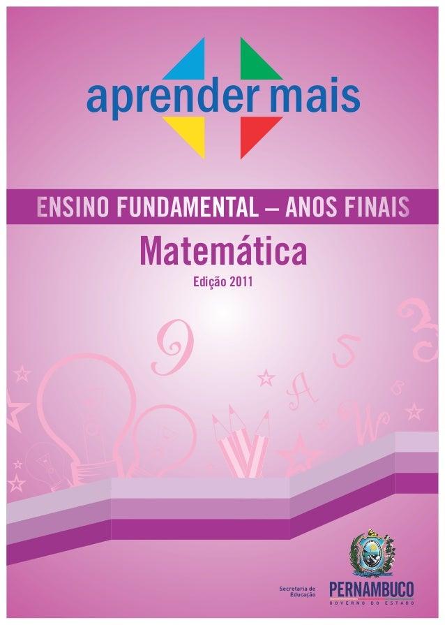 aprender maisENSINO FUNDAMENTAL – ANOS FINAIS        Matemática                                       3             Edição...
