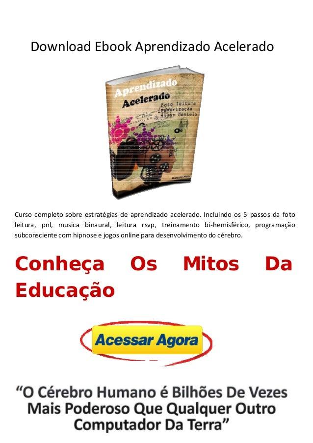 DownloadEbookAprendizadoAcelerado                              Cursocompletosobreestr...