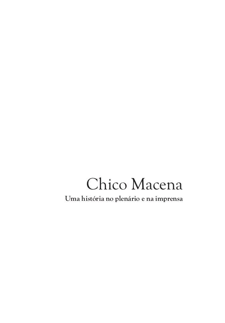 Chico Macena Uma história no plenário e na imprensa