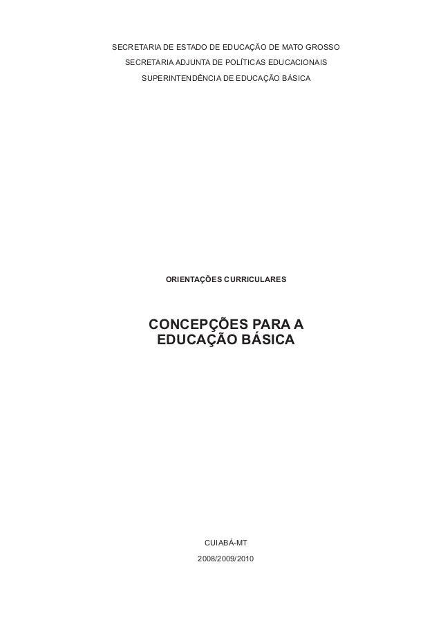 SECRETARIA DE ESTADO DE EDUCAÇÃO DE MATO GROSSO  SECRETARIA ADJUNTA DE POLÍTICAS EDUCACIONAIS      SUPERINTENDÊNCIA DE EDU...