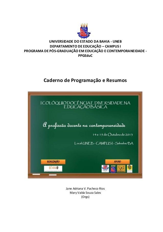 dd  I Colóquio Docencia na Educação Básica 14 e 15 outubro 2013  UNIVERSIDADE DO ESTADO DA BAHIA - UNEB DEPARTAMENTO DE ED...