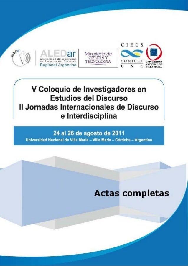 V Coloquio de Investigadores en Estudios del Discurso II Jornadas Internacionales    de Discurso e...