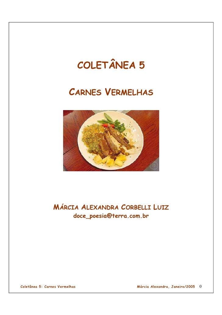 COLETÂNEA 5                           CARNES VERMELHAS                      MÁRCIA ALEXANDRA CORBELLI LUIZ                ...