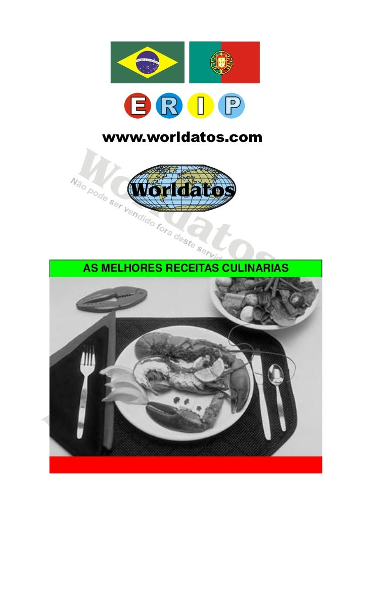 Worldatos       www.worldatos.com  Wo    rld   Worldatos        at           o             s AS MELHORES RECEITAS CULINARI...