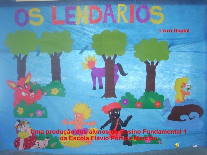 Ler Uma produção dos alunos do Ensino Fundamental 1  da Escola Flávio Portela Marcílio Livro Digital
