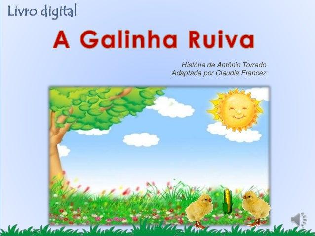 História de Antônio Torrado Adaptada por Claudia Francez