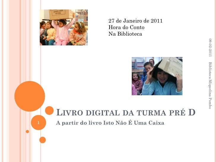 27 de Janeiro de 2011                      Hora do Conto                      Na Biblioteca                               ...