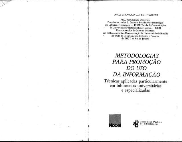 Metodologia da promoção da biblioteca universitária -  Nice Figueiredo