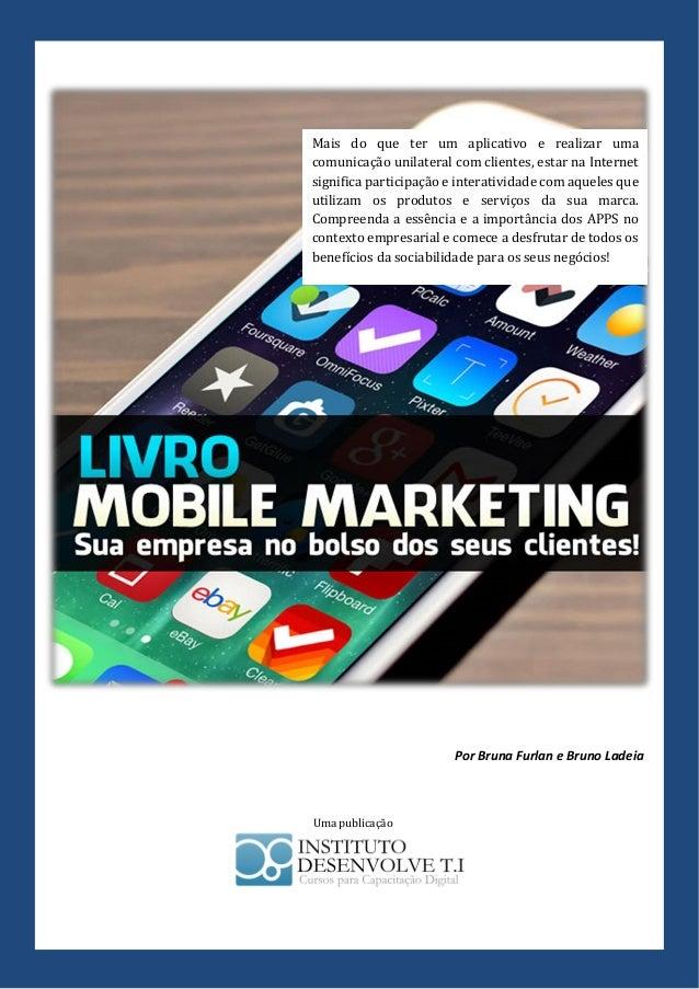 Mais do que ter um aplicativo e realizar uma comunicação unilateral com clientes, estar na Internet significa participação...