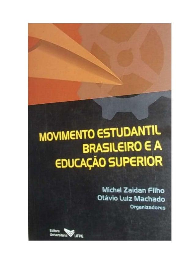 Livro movimento estudantil brasileiro e a educação superior pdf ok pdf