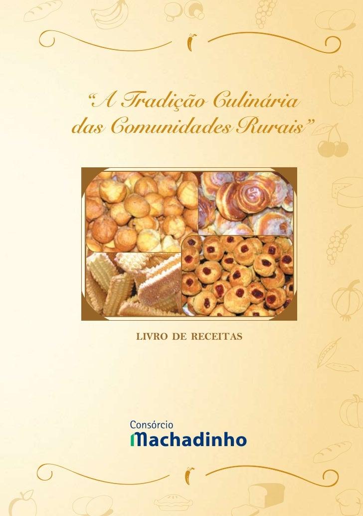 """""""A Tradição Culinária das Comunidades Rurais""""           livro de receitas"""