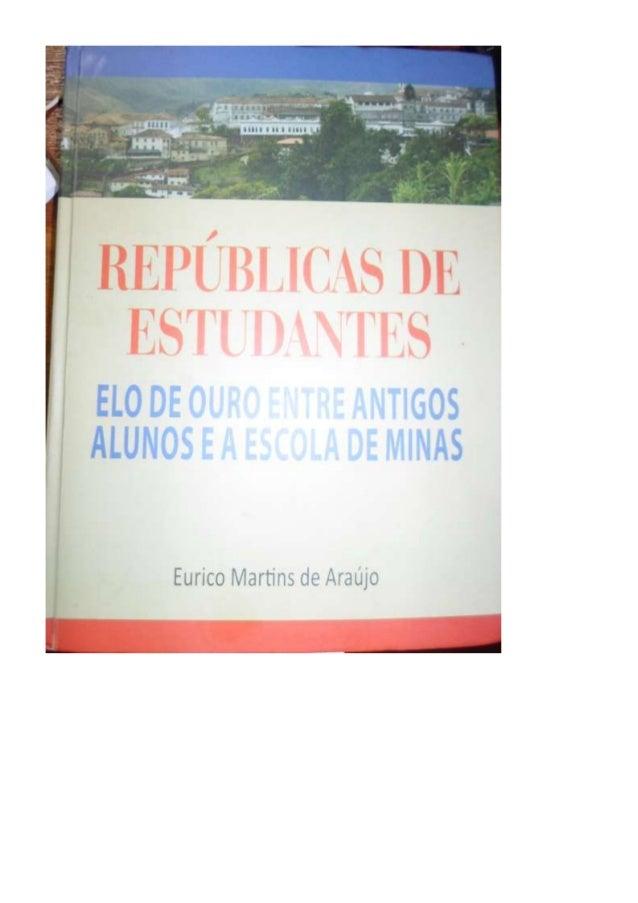Livro repúblicas de estudantes de eurico martins de araujo em 2013