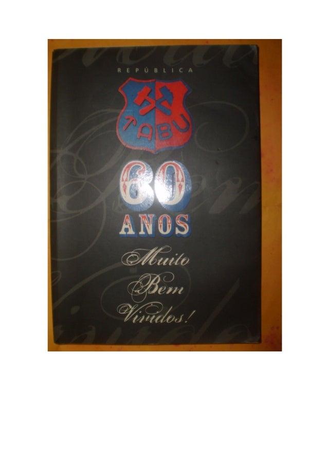 Livro república tabu 60 anos marta e helcio em 2010