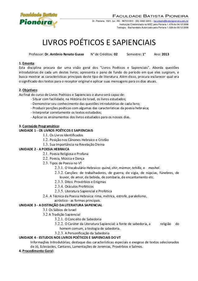 FACULDADE BATISTA PIONEIRA Dr. Pestana, 1021, Ijuí, RS - 98700-000 - (55) 3332-2205 – faculdade@batistapioneira.edu.br Ins...