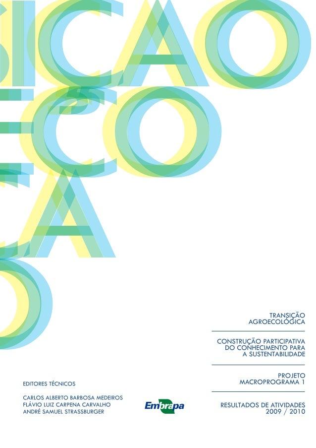 Livro transicao agroecologica   2009-2010