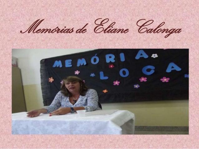 Memórias de Eliane Calonga