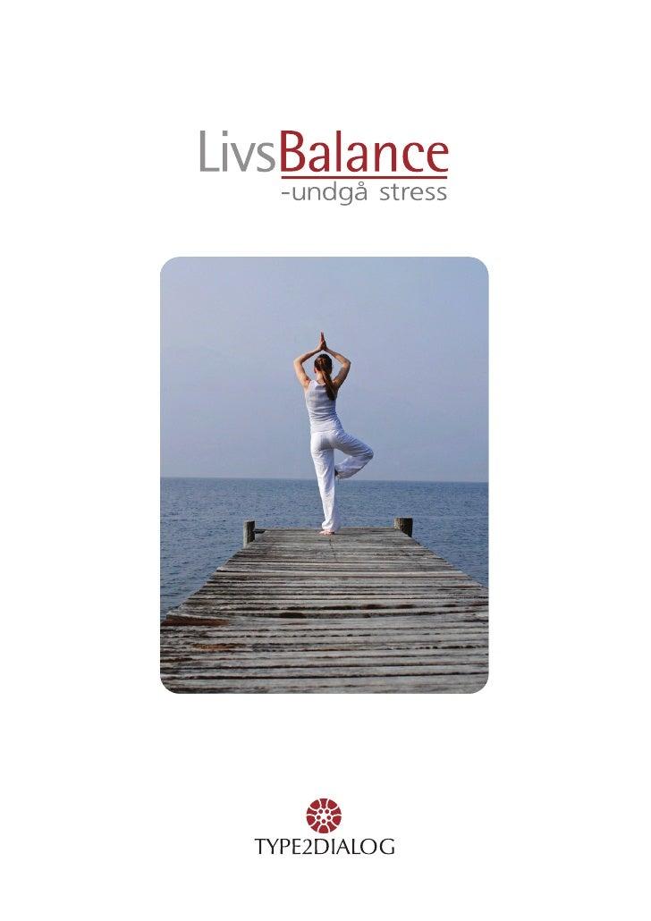 Livsbalance - Undgå stress