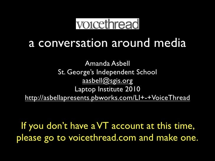 a conversation around media                        Amanda Asbell               St. George's Independent School            ...