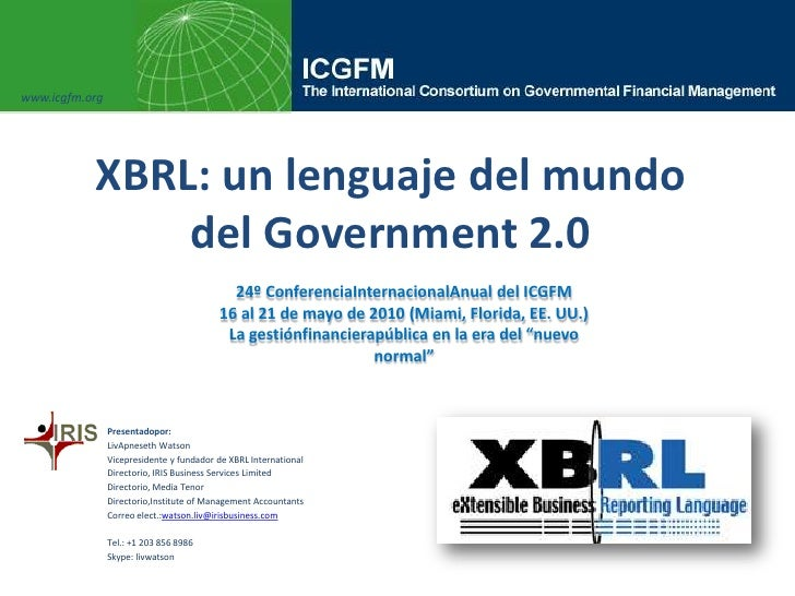 Liv watson icgfm xbrl a language of the government world espanol