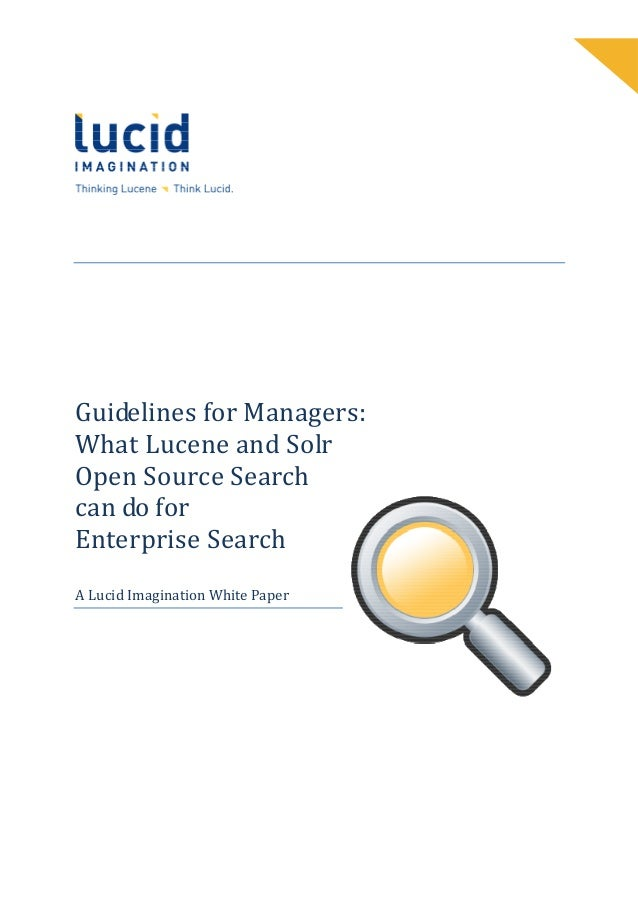 What Lucene and Solr Open Source Search can do for Enterprise Search