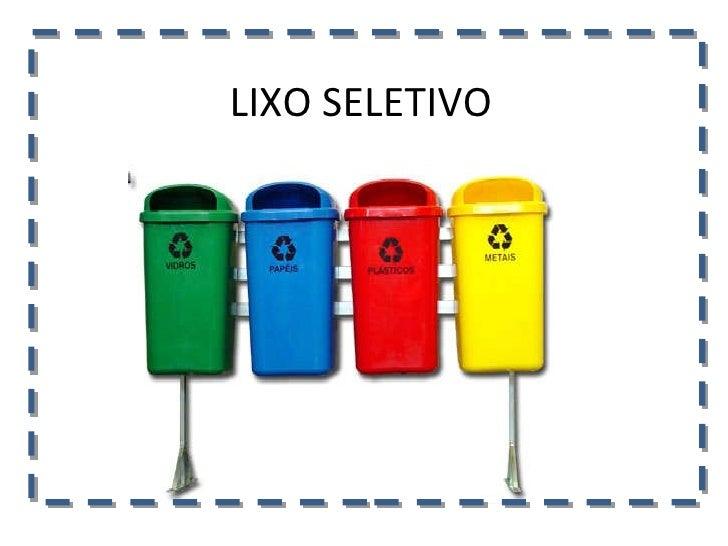 LIXO SELETIVO