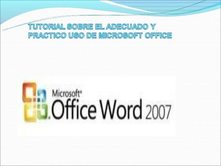 CONTENIDOI. Introducción a Microsoft Office Word 2007II. Pestañas que aparecen cuando se necesitanIII. Menús, barras de he...