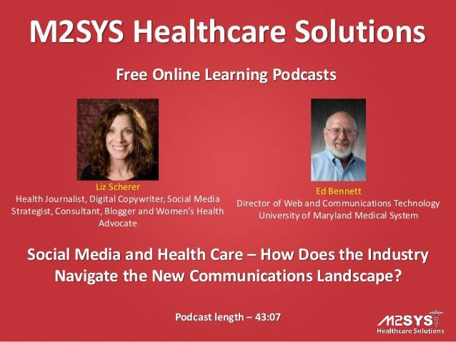 Social Media and Health Care – How Does the Industry Navigate the New Communications Landscape?