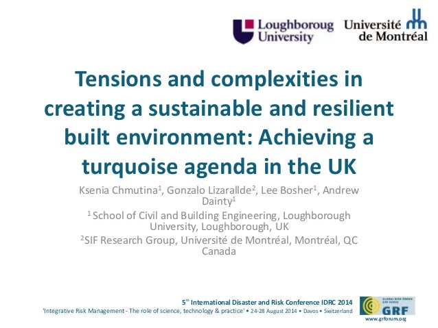 LIZARRALDE-Tensions and complexities in creating a sustainable and resilient built environment-ID1005-IDRC2014_b