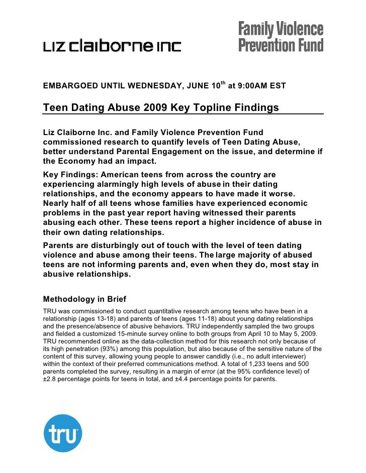 EMBARGOED UNTIL WEDNESDAY, JUNE 10th at 9:00AM EST  Teen Dating Abuse 2009 Key Topline Findings  Liz Claiborne Inc. and Fa...