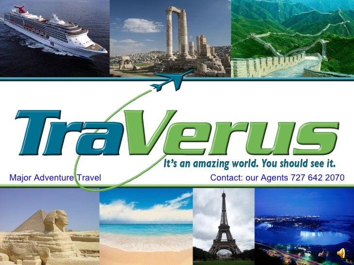 Major Adventure Travel  Contact: our Agents 727 642 2070