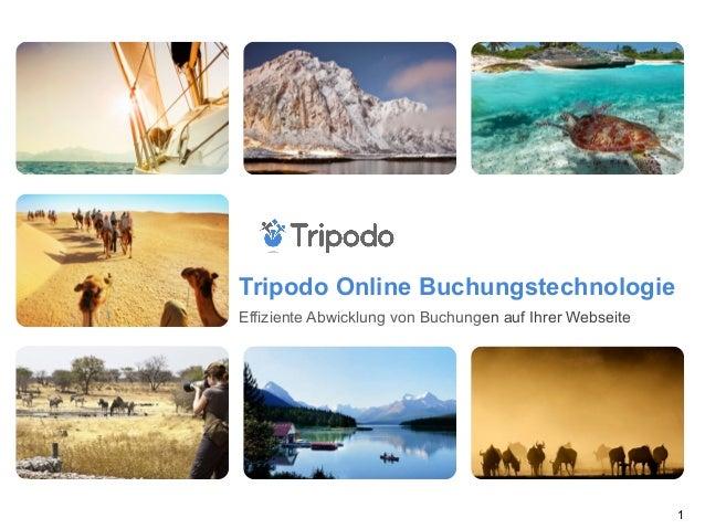 Tripodo Online Buchungstechnologie Effiziente Abwicklung von Buchungen auf Ihrer Webseite 1