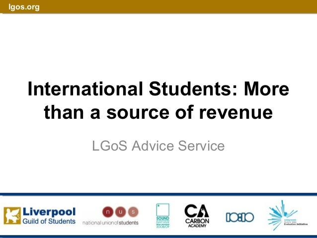 lgos.org International Students: More than a source of revenue LGoS Advice Service
