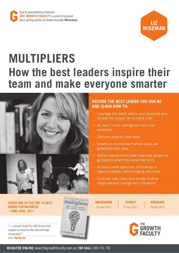 due to overwhelming demand,         THE GROWTH FACULTY is proud to present         best-selling author on leadership Liz W...