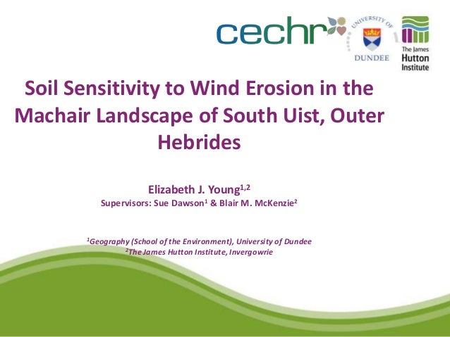 Soil Sensitivity to Wind Erosion in theMachair Landscape of South Uist, Outer                 Hebrides                    ...