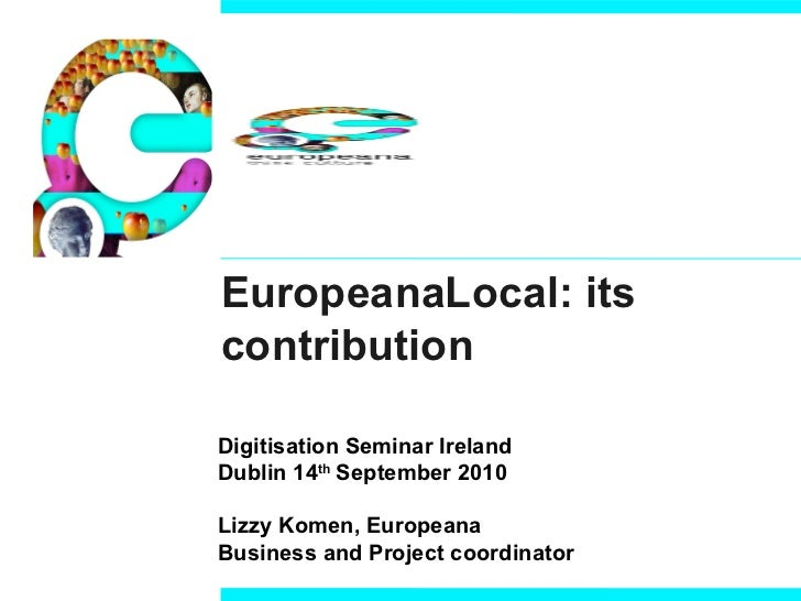 EuropeanaLocal, its contribution