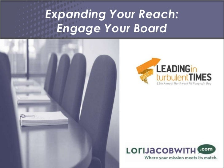 Expanding Your Reach:  Engage Your Board