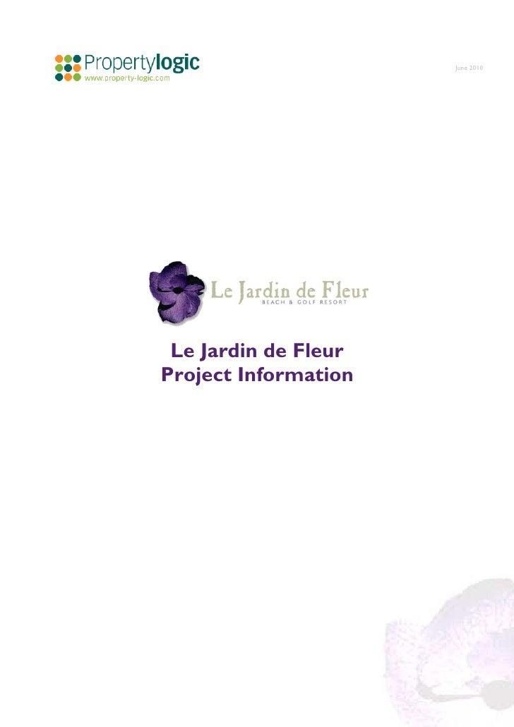 June 2010      Le Jardin de Fleur Project Information