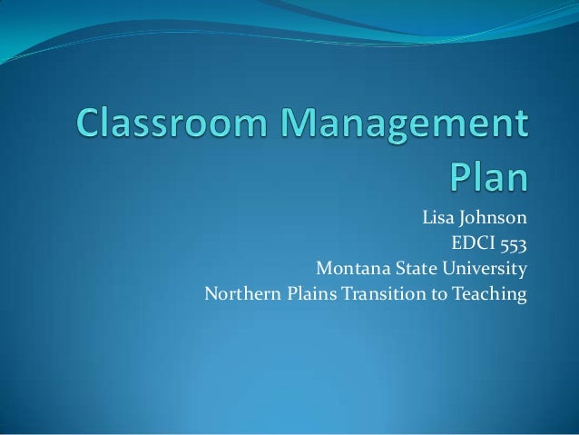 L johnson updated classroom management plan