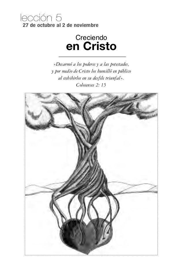 lección 527 de octubre al 2 de noviembre                        Creciendo                   en Cristo            «Desarmó ...